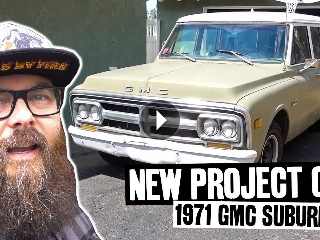 NEW Project Truck: Chassis 71 Suburban Home Wrenchers Ep.001